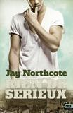 Jay Northcote - Rien de sérieux.