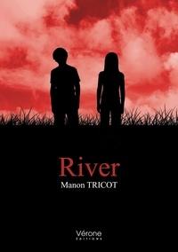 Manon Tricot - River.