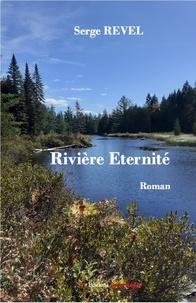 Serge Revel - Rivière éternité.