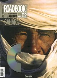 Christophe Raylat - Roadbook, L'album N° 2, Hiver 2007 : Sahara. 1 DVD