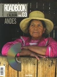 Pierre Petit et Christophe Migeon - Roadbook, L'album N° 3, Printemps 2007 : Les Andes. 1 DVD