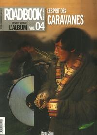 Christophe Raylat - Roadbook, L'album N° 4 : L'esprit des caravanes. 1 DVD