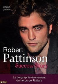 Elizabeth Linton - Robert Pattinson - Success-Story.