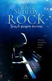 Anyta Sunday - Rock - Sous la pression du coeur.