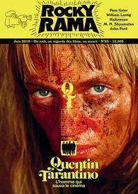 Johan Chiaramonte - Rockyrama N° 23, Juin 2019 : Quentin Tarantino - L'homme qui sauva le cinéma.