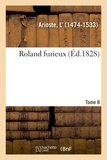 L'Arioste - Roland furieux. Tome 8.