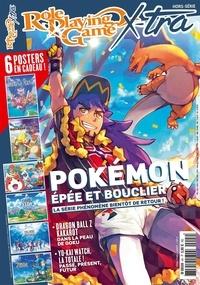 Christophe Brondy - Role Playing Game Hors-série, août-oct : Pokémon, épée et bouclier.