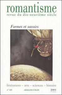 Gisèle Séginger et Paule Petitier - Romantisme N° 123 premier trime : Formes et savoirs.