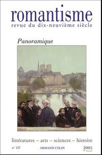 Max Milner et Bertrand Aureau - Romantisme N° 127, 1er trimestr : Panoramique.