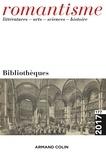 Cécile Reynaud - Romantisme N° 177/2017 : Bibliothèques.