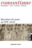 Christine Planté et Damien Zanone - Romantisme N° 179, 1/2018 : Questions de genre au XIXe siecle.