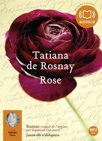 Tatiana de Rosnay - Rose. 1 CD audio