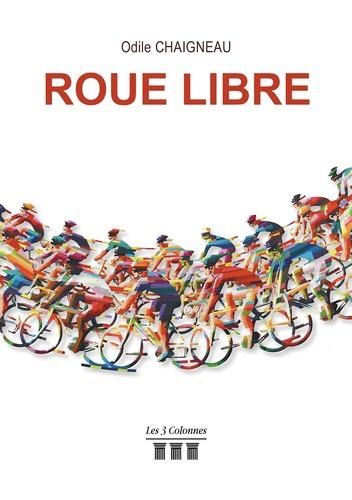 Odile Chaigneau - Roue Libre.
