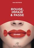 Alain Dautriche - Rouge, impair et passe.