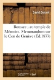 Dunant - Rousseau au temple de Mémoire. Memorandum sur le Cen de Genève.