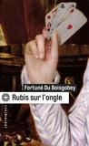 Fortuné Du Boisgobey - Rubis sur l'ongle.