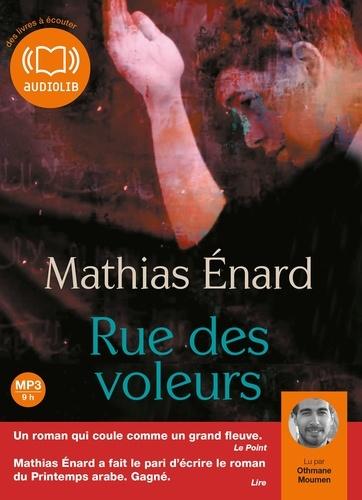 Mathias Enard - Rue des voleurs. 1 CD audio MP3