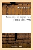 Maurice Rollinat - Ruminations, proses d'un solitaire.
