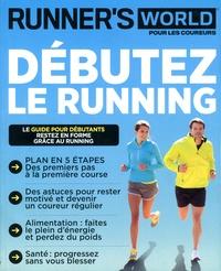 Guillaume Depasse - Runner's World  : Débutez le running.