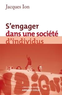 Jacques Ion - S'engager dans une société d'individus.