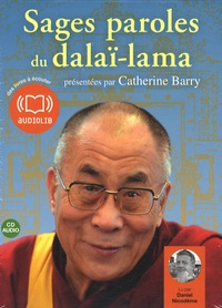 Dalaï-Lama - Sages paroles du Dalaï-Lama. 1 CD audio
