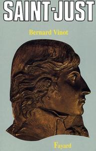 Bernard Vinot - Saint-Just.