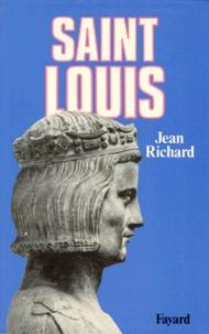 Jean Richard - Saint Louis - Roi d'une France féodale, soutien de la Terre sainte.