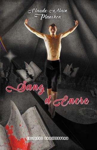 Claude-Alain Planchon - Sang d'encre.