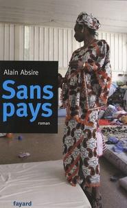 Alain Absire - Sans pays.