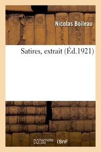 Nicolas Boileau - Satires, extrait.