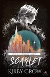 Kirby Crow - Scarlet et le loup blanc Tome 3 : La terre de la nuit.