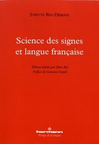Josette Rey-Debove - Science des signes et langue française.