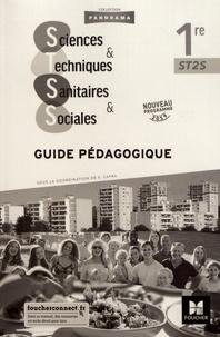 Sonia Capra - Sciences et techniques sanitaires et sociales 1re ST2S - Guide pédagogique.