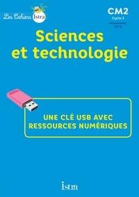 Didier Fritz - Sciences et technologie CM2 Les cahiers Istra. 1 Clé Usb