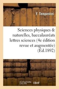 F. Tempestini - Sciences physiques et naturelles, baccalauréats lettres et sciences 4e édition.