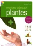 Nicolas Piolé - Se soigner avec les plantes.