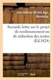Jean antoine michel agar Mosbourg - Seconde lettre au Comte de Villèle, ministre des Finances sur le projet de remboursement.