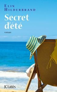 Elin Hilderbrand - Secret d'été.