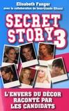 Elisabeth Fanger - Secret Story 3 - L'envers du décor.