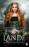 Veronique Casanova - Seigneurs de la lande - Tome 1, La dame des hautes terres.