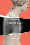 Ariane Goupil - Sein et sauf.