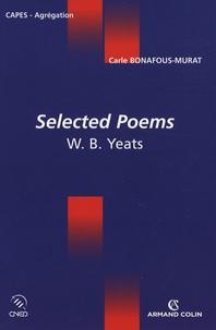 Carle Bonafous-Murat - Selected Poems - W.B Yeats.