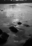 Khamylle-Abel Delalande - Sémantique de l'absence.
