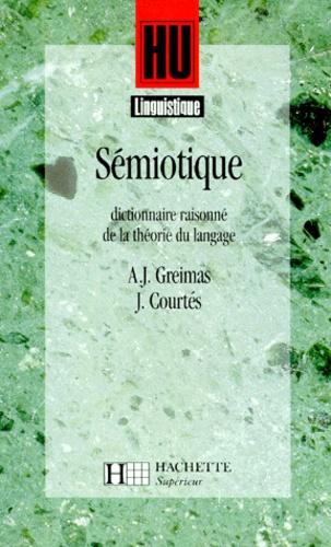 SEMIOTIQUE. Dictionnaire raisonné de la théorie du langage
