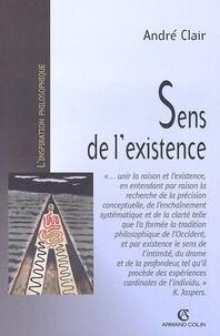 André Clair - Sens de l'existence. - Recherche en philosophie contemporaine.