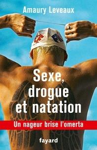 Sexe, drogue et natation - Un nageur brise lomerta.pdf