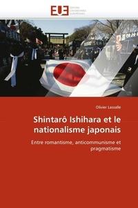 Olivier Lassalle - Shintao Ishihara et le nationalisme japonais.