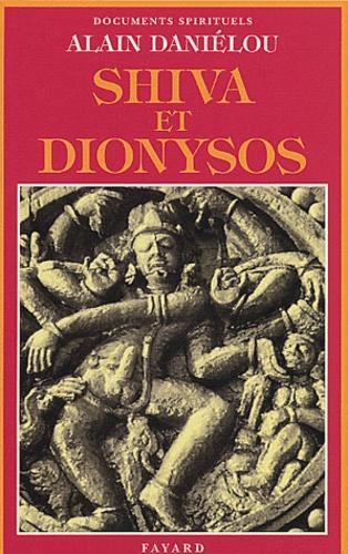Alain Daniélou - Shiva et Dionysos - La religion et la Nature et de l'Eros.