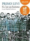 Primo Levi - Si c'est un homme. 1 CD audio MP3