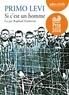 Primo Levi - Si c'est un homme. 1 CD audio MP3